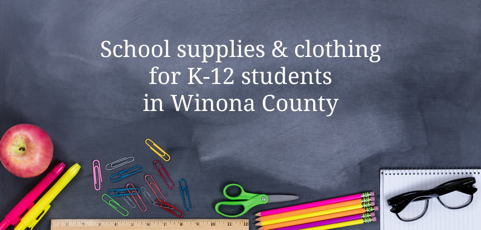 School supplies & clothing for K-12 students in Winona County