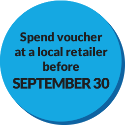 Spend voucher at a local retailer before September 30